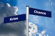 Straßenschild Krise Chance