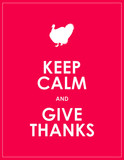 keep calm and give thanks background poster