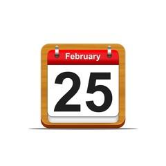 February 25.