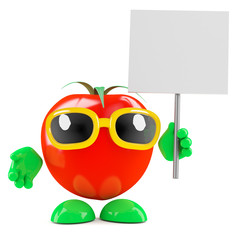 Tomato has a placard