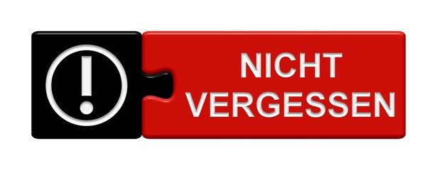 Puzzle-Button schwarz rot: Nicht vergessen