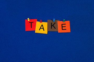 Take - sign series - for business, ethics, charity, finance