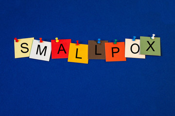 Smallpox - sign series for medical health care