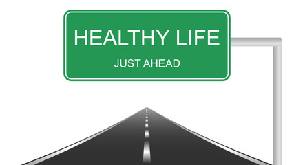 Healthy life ahead concept with a green highway sign