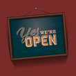 We are Open Sign - vintage sign, vector Eps10 illustration.