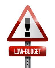 low budget warning road sign illustration design