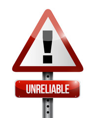 unreliable warning road sign illustration
