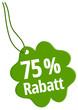 75 % Rabatt