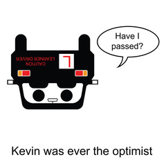 Kevin was ever the optimist