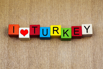 I Love Turkey - sign series for travel and holidays