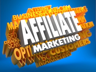 Affiliate Marketing. Wordcloud Concept.