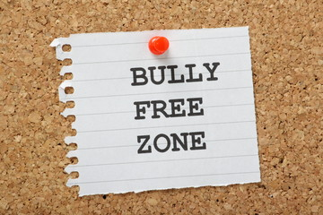 Bully Free Zone Reminder on a cork notice board