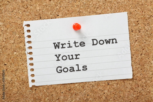 Write Down Your Goals on a cork notice board