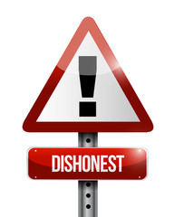 dishonest warning road sign illustration design