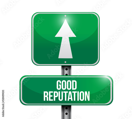 good reputation road sign illustration design