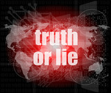 truth or lie text on digital touch screen interface