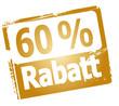 60 % Rabatt