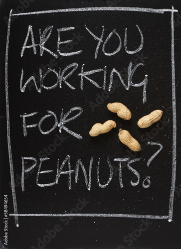 Are You Working For Peanuts? Blackboard Concept