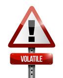 volatile warning road sign illustration design poster