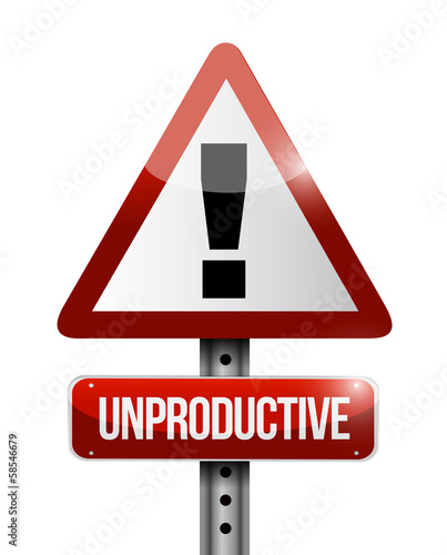 unproductive warning road sign illustration