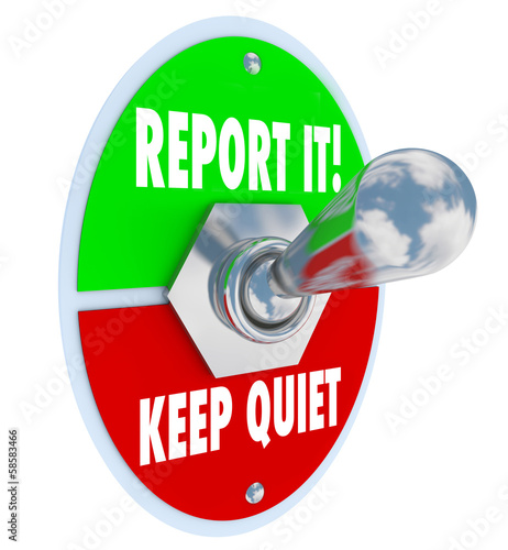 Report It Vs Keep Quiet Toggle Switch Right Choice