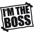I'm The Boss Notice