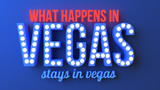 What Happens in Vegas Stays in Vegas - Neon Typography