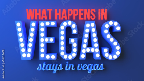What Happens in Vegas Stays in Vegas - Neon Typography - 58625608