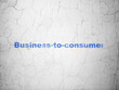 Business concept: Business-to-consumer on wall background