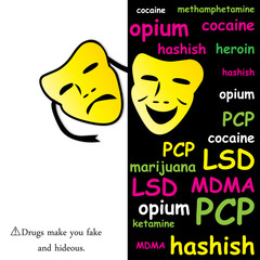 Drugs make you fake and hideous
