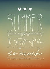 Summer I Miss You So Much Typographical Background