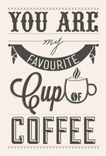You Are My Favorite Kopje Koffie Typographical Achtergrond