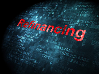 Business concept: Refinancing on digital background