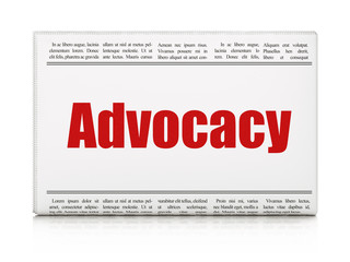 Law concept: newspaper headline Advocacy