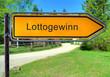 Strassenschild 3 - Lottogewinn