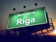 Billboard Welcome to Riga at Sunrise.