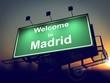 Billboard Welcome to Madrid at Sunrise.