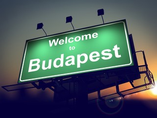 Billboard Welcome to Budapest at Sunrise.