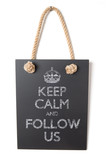 Keep calm and follow us poster