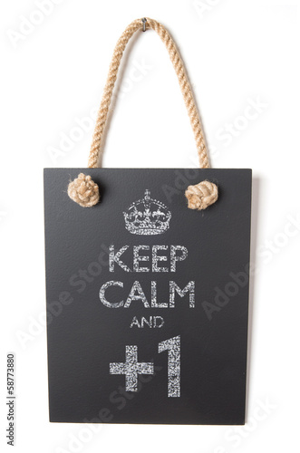 poster of Keep calm and +1