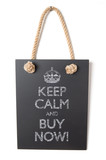 Keep calm and buy now poster