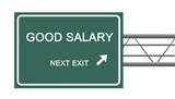 Road sign to good salary poster