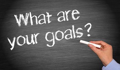 What are your goals ?