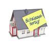 Haus mit Zettel und schlüsselfertig