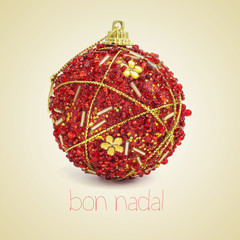 bon nadal, merry christmas in catalan