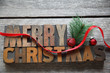 old wood type Merry Christmas