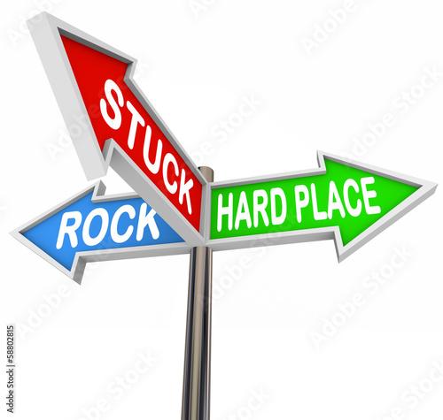 Stuck Between Rock Hard Place 3 Arrow Road Signs