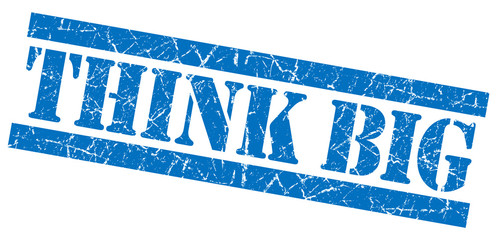 Think big blue grunge square isolated rubber stamp