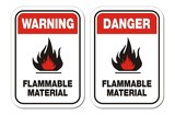 warning and danger flammable material signs
