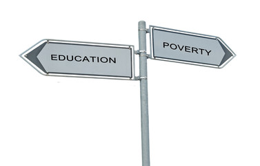 Road sign to education and poverty